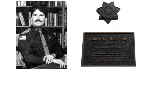 "Officer James A. ""Bert"" Slay"